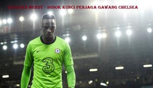 Sosok Kunci Edouard Mendy Sebagai Penjaga Gawang Chelsea